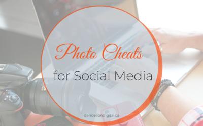 Photo Cheats for Social Media