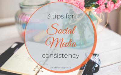 3 Tips for Social Media Consistency